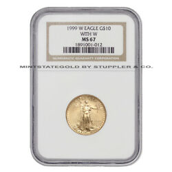 1999-w 10 Gold Eagle Ngc Ms67 With W 1/4 Oz Unfinished Proof Dies Error Coin