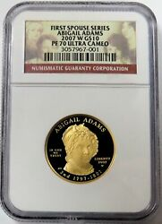 2007 W Gold 10 Abigail Adams 1/2 Oz Proof Spouse Coin Ngc Pf 70 Uc