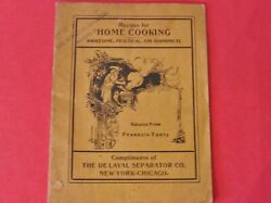Antique Recipes For Home Cooking From De Laval Separator Co. Softcover 1906