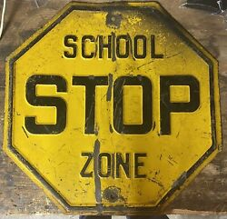 Vintage Embossed 18 Inch School Zone Stop Sign Yellow Steelembossed Odd