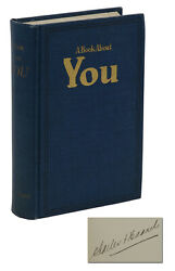A Book About You Signed By Charles F. Haanel First Edition 1st Printing 1920