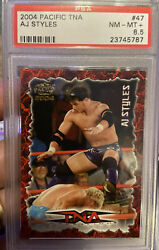 2004 Pacific Tna 47 Aj Styles Psa 8.5 Rookie Card Pop 1 Of 2 Highest Graded