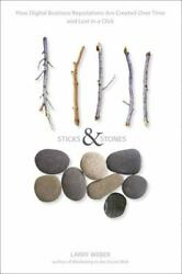 Sticks And Stones How Digital Business Reputations Are Created Over Time An...