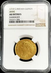 1714 Gold Great Britain Guinea Queen Anne Coin Ngc About Uncirculated S-3574