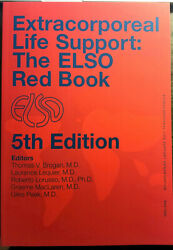 Ecmo Extracorporeal Life Support The Red Book The Elso Red Book 5th Edition