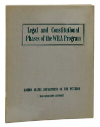 Japanese Internment Legal And Constitutional Phases Of The Wra Program 1st Wwii