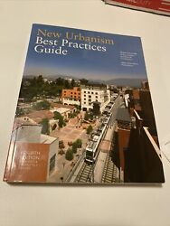 New Urbanism Best Practices Guide Fourth Edition