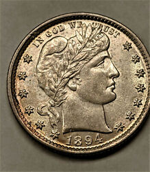 1894 Barber Quarter Almost Unc / Choice Unc Raw + Luster Very Clean