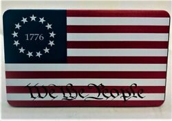 1776 American Flag, We The People, Aluminum Trailer Hitch Plug Cover, Uv, 4x 6