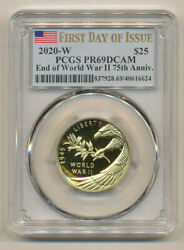First Day Of Issue Pcgs Pr69 Dcam 2020 W End Of World War 2 Gold 25 1/2 Ounce