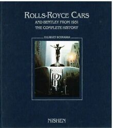 Rolls Royce 1904-89 And Bentley 1931-89 Motor Cars Company And Model History Book