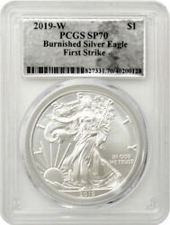 2019-w Burnished Silver Eagle Pcgs Sp70 First Strike Silver Foil Label
