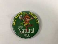 Get Your Irish Up With Natural Light Beer Button Pin Advertising 3 Inch Brewery