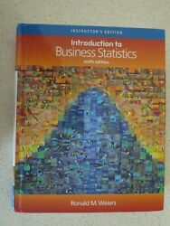 Introduction To Business Statistics 6th Ed Weiers Instructors Edition