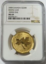 2008 Gold Canada 1 Oz 200 Maple Leaf 999.99 Fine Ngc Mint State 69