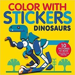 Color With Stickers Dinosaurs Create 10 Pictures Paperback 2021 By Jonny Marx
