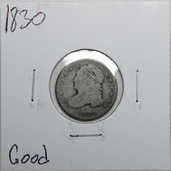 1830 10c Capped Bust Dime In Good Condition 03574