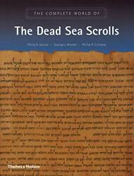The Complete World Of The Dead Sea Scrolls By Philip R. Davies, George J. Brook