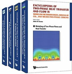 Encyclopedia Of Two-phase Heat Transfer And Flo R Thome-.