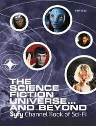 The Science Fiction Universe And Beyond Syfy Channel Book Of Sci-fi, Mallory-.
