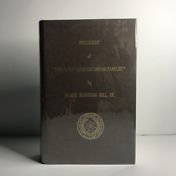 Genealogy Of Old And New Cherokee Indian Families - George Morrison Bell Sr. - 1