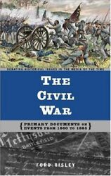 The Civil War Primary Documents On Events From Risley-.