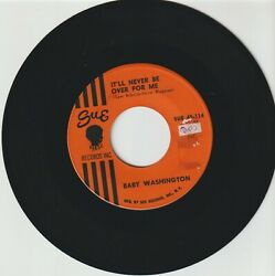 BABY WASHINGTON IT#x27;LL NEVER BE OVER FOR ME b w MOVE ON DRIFTER RARE SOUL 45 $35.00
