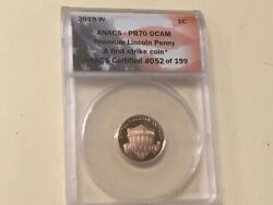 2019 W Lincoln Cent Penny Anacs Pr 70 Dcam. First Strike. Perfect Coin.