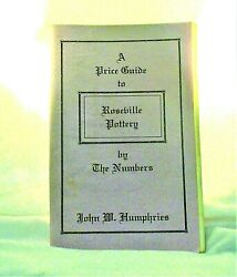 1995 A Price Guide To Roseville Pottery By The Numbers John W. Humphries Book