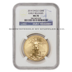2014 50 American Gold Eagle Ngc Ms70 Early Releases 1 Oz Bullion Er Coin 22kt
