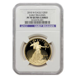 2010-w 50 Eagle Ngc Pf70ucam Early Releases Deep Cameo Proof Gold Bullion Coin