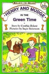 Henry And Mudge In The Green Time By Cynthia Rylant Suandccedilie Stevenson Illustr...