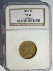 1837 Classic Head Half Eagle 5 Dollar Gold Nice Ngc Vf 30 Solid Early Date