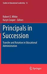 Principals In Succession Transfer And Rotation In Educational Administration-