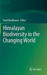 Himalayan Biodiversity In The Changing World 9789400718012 Fast Free Shipping-