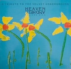 Various Artists Heaven And Hell Volume One A Tribute To The Velvet Undergroun...