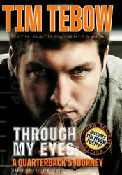 Through My Eyes A Quarterback's Journey, Young Reader's Edition By Tim Tebow