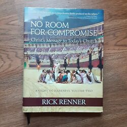 No Room For Compromise Christ's Message To Today's Church By Rick Renner 2014