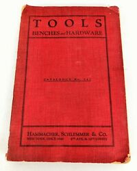 Hammacher Schlemmer And Co. Tools Benches And Hardware. Catalogue No 547 Pb 1920