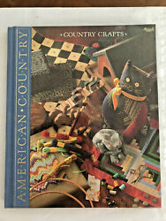 American Country Crafts Time Life Books 1989 Laminate Front Cloth Back