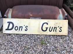 Original Vintage Donand039s Guns Sign Collection Hunting Shooting Old Painted Metal