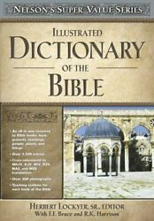 Illustrated Dictionary Of The Bible, Lockyer, Edt 9780785250517 New-,