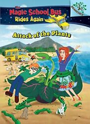 Attack Of The Plants Magic School Bus Rides Again Anderson 9781338290806-