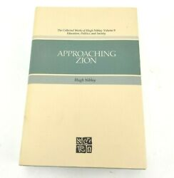 Approaching Zion By Hugh Nibley Volume 9 Education Politics And Society Pre-owned