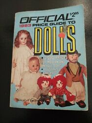 What Were Dolls Worth Back Then Official 1983 Price Guide To Dolls