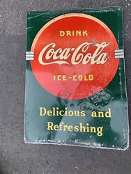Coca Cola Coke Vtg 1930s Metal Sign Delicious And Refreshing Drink 27.25x19.5 B