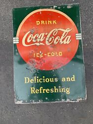 Coca Cola Coke Vtg 1930s Metal Sign Delicious And Refreshing Drink 27.25x19.5 A