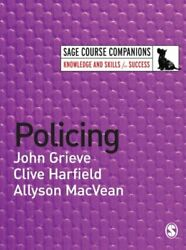 Policing Sage Course Companions Series By John Grieve Clive Harfield Allyso