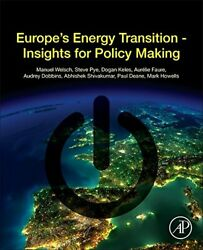 Europe's Energy Transition Insights For Policy Making By Welsch, Manuel New,,
