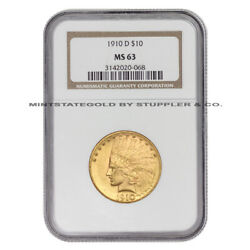 1910-d 10 Gold Indian Head Eagle Ngc Ms63 Choice Graded Denver Coin